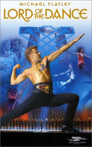 Michael Flatley : Lord Of The Dance [VHS]
