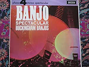 BANJO SPECTACULAR VINYL LP 1966 THE BUCKINGHAM BANJOS