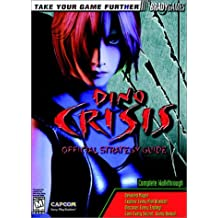 Dino Crisis: Official Strategy Guide