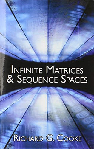 Infinite Matrices and Sequence Spaces (Dover Books on Mathematics)