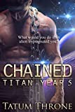 Chained (Titan Year Book 5) (English Edition)