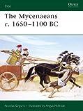 The Mycenaeans c.1650-1100 BC