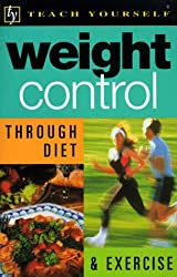 Weight Control Through Diet and Exercise (Teach Yourself (McGraw-Hill))