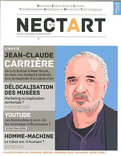 Nectart #5 Jean-Claude Carrire Juin 2017