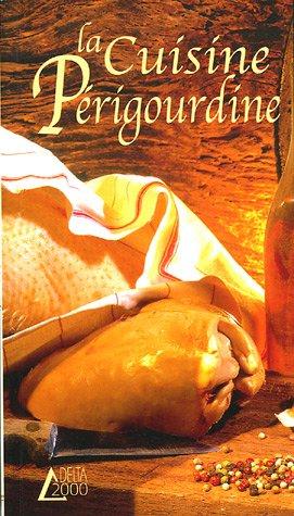 La Cuisine Périgourdine