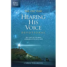 The One Year Hearing His Voice Devotional: 365 Days of Intimate Communication with God (English Edition)