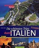 Die schönsten Trips durch Italien - Nick Lass