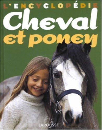 L'encyclopedie cheval et poney