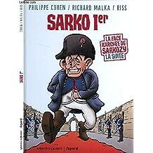 SARKO 1er (la face Karchée de Sarkozy la suite).