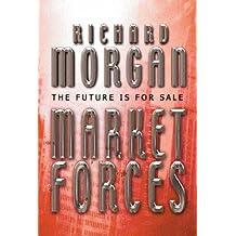 Market Forces (GOLLANCZ S.F.)