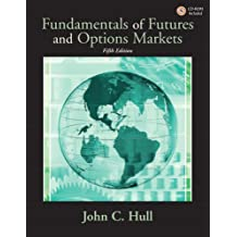 Fundamentals of Futures and Options Markets: United States Edition