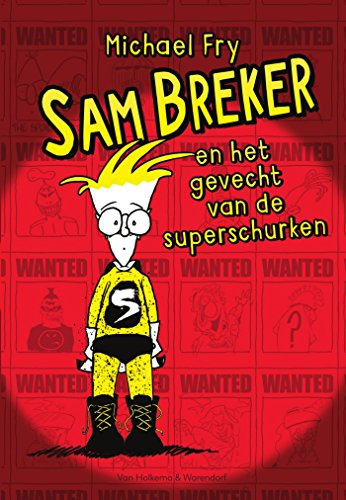Sam Breker en het gevecht van de superschurken (Dutch Edition) por Michael Fry