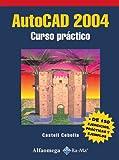 Autocad 2004: Curso Practico/A Practical Course