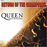 Songtexte von Queen + Paul Rodgers - Return of the Champions