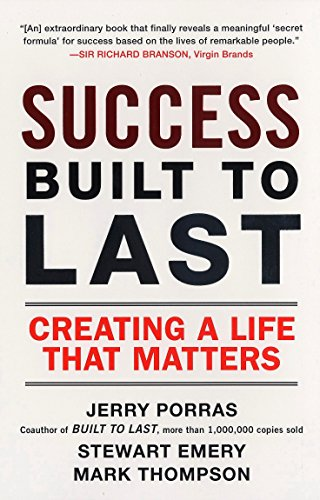 Success Built to Last: Creating a Life That Matters por Jerry Porras