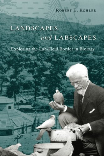 Landscapes and Labscapes: Exploring The Lab-Field Border In Biology -