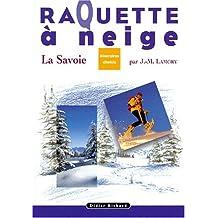La raquette à neige en Savoie