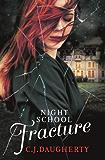 Night School: Fracture: Number 3 in series