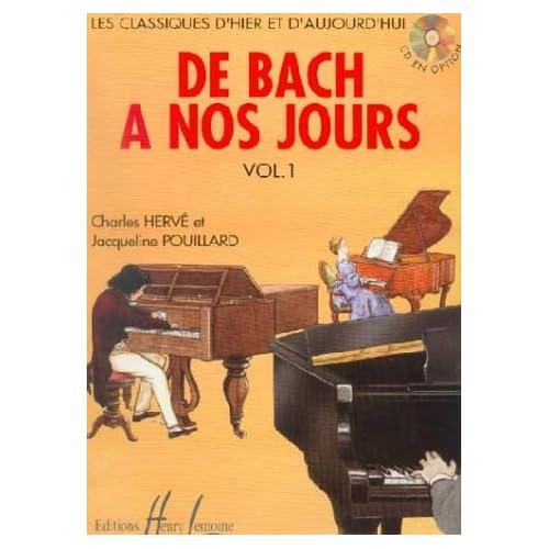 Partition : De Bach à nos Jours - Piano - Recueil - Volume 1 - Partition