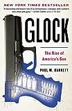 Image de Glock: The Rise of America's Gun