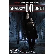 Shadow Unit 10 (English Edition)