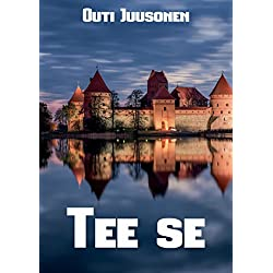 Tee se (Finnish Edition)