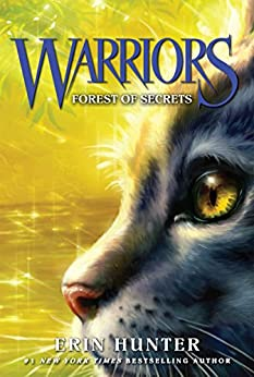 Warriors #3: Forest of Secrets (Warriors: The Prophecies Begin) by [Hunter, Erin]