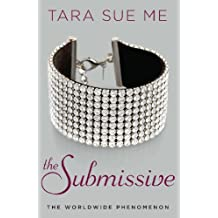 The Submissive (The Submissive Series Book 1) (English Edition)