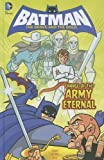 Charge of the Army Eternal (Batman: the Brave and the Bold)