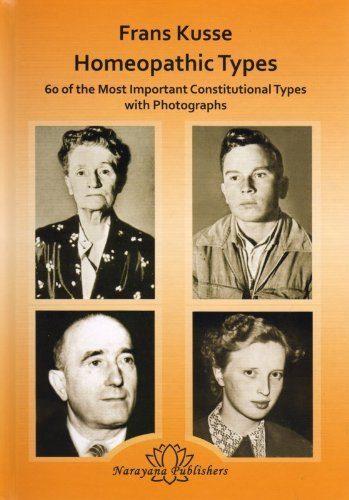 Homeopathic Types: 60 of the Most Important Constitutional Types with Photographs by Frans Kusse (2-Jul-1905) Hardcover