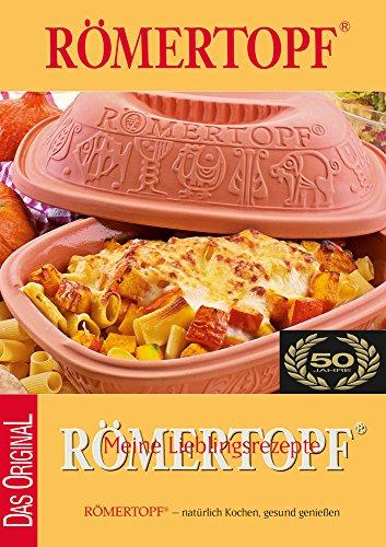RÖMERTOPF 306.51 Kochbuch MEINE LIEBLINGSREZEPTE 100 Rezepte