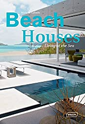 Beach Houses : Living at the sea