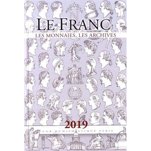 Le franc : Les monnaies, les archives