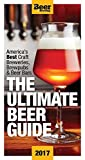 The Ultimate Beer Guide: Western Edition 2017: The Best Craft Brewers, Brew Pubs & Beer Bars in the U.S. West