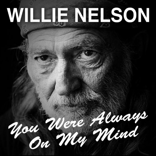 You Were Always On My Mind