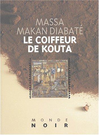 Le coiffeur de Kouta par Massa-Makan Diabaté