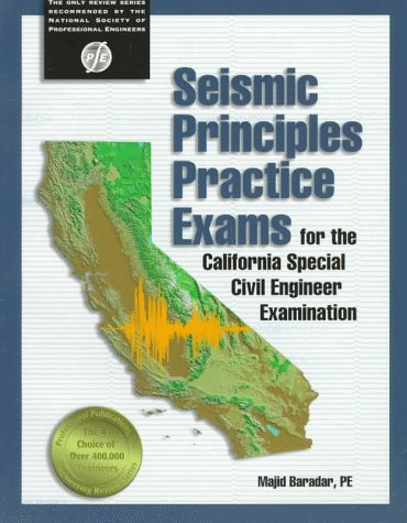 Seismic Principles Practice Exams for the California Special Civil Engineer Examination por Majid Baradar