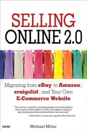 selling-online-20-migrating-from-ebay-to-amazon-craigslist-and-your-own-e-commerce-website-author-mi