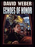 Echoes of Honor (Honor Harrington Book 8) (English Edition)
