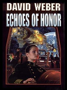 Echoes of Honor (Honor Harrington Book 8) by [Weber, David]