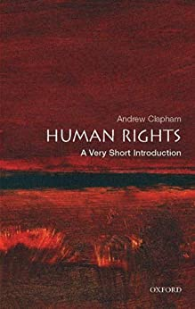 Human Rights: A Very Short Introduction par [Clapham, Andrew]