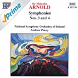 Arnold, M.: Symphonies Nos. 3 And 4