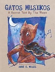 Gatos Musikos: A Secret Told by the Moon