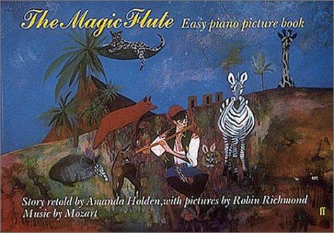 Magic Flute: Easy Piano Picture Book (Easy Piano Picture Book Series)