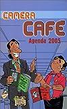 Caméra Café : La BD : Le mini agenda 2005
