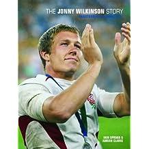 The Jonny Wilkinson Story : Unauthorised & Unofficial
