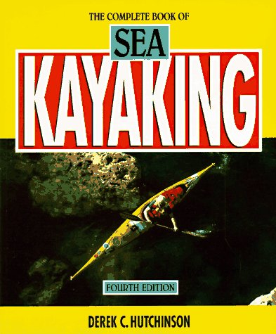 The Complete Book of Sea Kayaking (Sport)