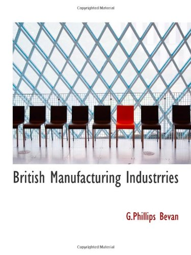 British Manufacturing Industrries