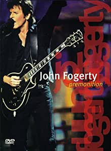 John Fogerty : Premonition