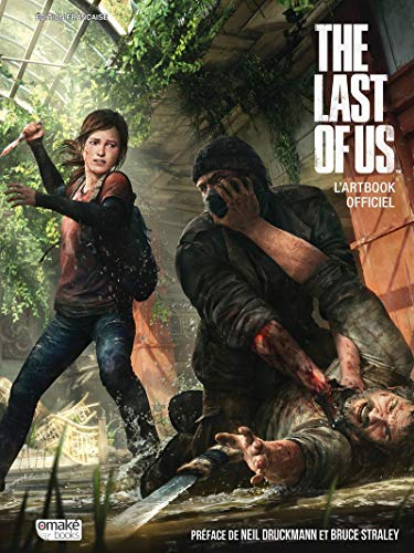 The Last of Us - L'artbook officiel par Neil Druckman